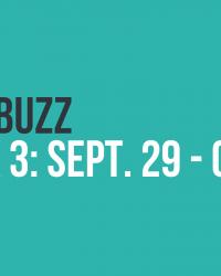 The Buzz: Week 3
