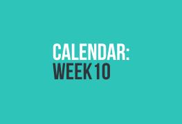 Calendar: Week 10