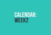 Calendar: Week 2